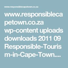 www.responsiblecapetown.co.za wp-content uploads downloads 2011 09 Responsible-Tourism-in-Cape-Town.pdf Coco Van, Cape Town, No Response, Tourism, Content, Math Equations, Photography, Pdf, Turismo