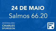 24 de maio - Devocional Diário CHARLES SPURGEON #145