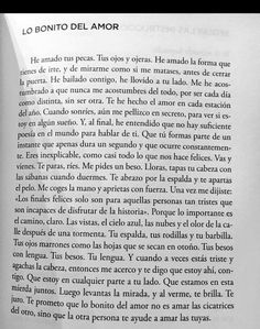 Lo bonito del amor Tumblr Quotes, Wise Quotes, Sad Love Quotes, Book Quotes, Inspirational Quotes, Sweet Words, Love Words, I Love Books, Favorite Words