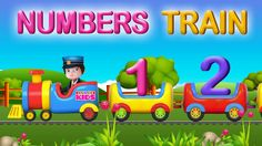 The Number Train Video - Learning Numbers from 1 to 10  for Kids