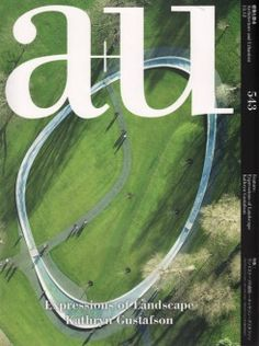 A+U : Architecture and Urbanism, nº 543 http://encore.fama.us.es/iii/encore/record/C__Rb1215831?lang=spi