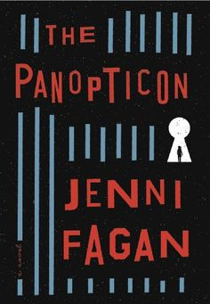 The Panopticon / Jenni Fagan