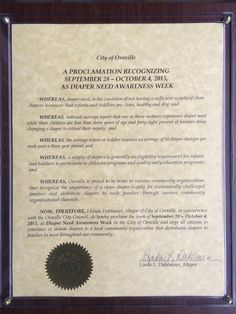 Oroville, CA - Mayoral proclamation recognizing Diaper Need Awareness Week (Sept. 28 - Oct. 4, 2015) #DiaperNeed www.diaperneed.org