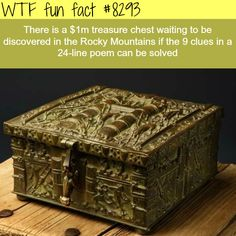 There is a million dollar treasure in the Rocky Mountains - WTF fun facts