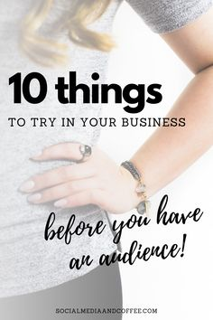 It's always intimidating to put yourself out there in business at first. But, here are 10 things that you should definitley try out, before you have an audience! Social media marketing | online business | marketing ideas | Facebook marketing | Instagram marketing | Twitter | entrepreneur | solopreneuer | small business marketing | blog | blogging | #onlinebusiness #business #marketing #Facebook #Instagram #Twitter #smallbusiness #tips #entrepreneur #blog #Blogging Marketing Ideas, Business Marketing, Business Tips, Online Business, Instagram Blog, Facebook Instagram, Coffee Blog, Facebook Marketing, Pinterest Marketing
