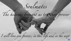 Google Image Result for http://www.pics22.com/wp-content/uploads/2012/05/soulmates-the-heavens-brought-us-together-forever-baby-quote.jpg