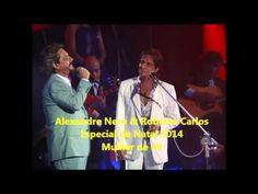 Mulher de 40 - Alexandre Nero & Roberto Carlos - Especial de Natal 2014