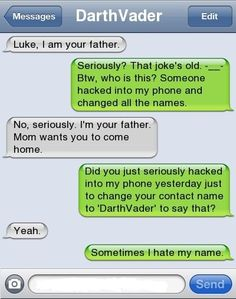 Haha, I have a bad feeling that my husband would do this if we named a son Luke!!