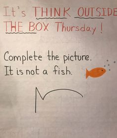 It's Think Outside the Box Thursday. 🙌 Complete the picture. One thing is for sure. It's not a cloud.☁️ From popcorn to a Dogman to a… Classroom Fun, Future Classroom, Primary Classroom Displays, Teaching Art, Teaching Resources, Teaching Literature, Responsive Classroom, Morning Messages, Thinking Outside The Box