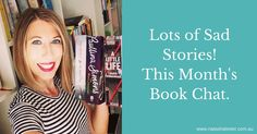 Book Chat: Books That Make You Cry, and a Book That Made Me Cross http://www.natashalester.com.au/2016/05/25/book-chat-2-books-reduced-tears/
