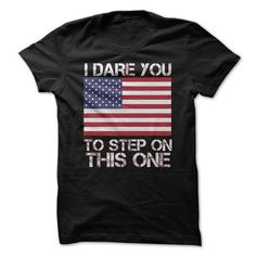 I Dare You Flag T-Shirt Hoodie Sweatshirts uee