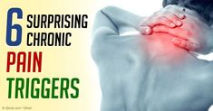 6 Surprising Chronic Pain Triggers