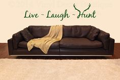 Live Laugh Hunt Quote, Wall Art, Wall Decal, Vinyl Decal, Vinyl Wall art Live Laugh Hunt Deer Antlers by VinylDecorBoutique on Etsy https://www.etsy.com/listing/174156662/live-laugh-hunt-quote-wall-art-wall