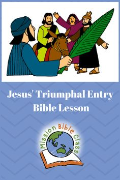 Bible Lessons For Kids, Preschool Lessons, Jesus Enters Jerusalem, Triumphal Entry, Life Of Christ, Memory Verse, New Testament, Sunday School, Children Ministry