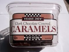 Trader Joe's Dark Chocolate Covered Caramels...  as stated so eloquently on the label.