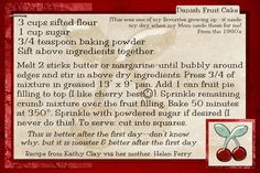 Danish Fruit Cake...better the next day:)  Recipe card made digitally with Photoshop Elements.