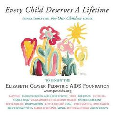 Various - Every Child Deserves a Lifetime: Songs From the for Our Children Series