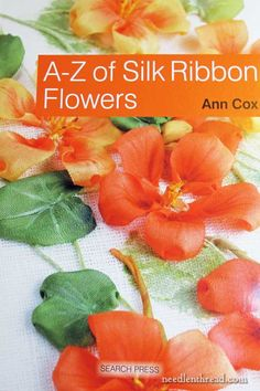 An excellent silk ribbon embroidery book to add to your library, Ann Cox's A-Z of Silk Ribbon Flowers includes not just ribbon embroidery, but how to effectively add painted backgrounds and painted ribbons to your projects. A thorough review with a glance inside...