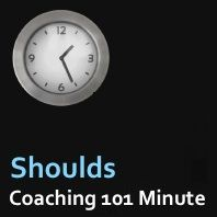 "Coaching Skills audio brought to you by #CoachCampus.com Why 'Should' is a Dirty Word. We all encounter the question, ""should I do this or that?"" The word ""should"" is sign of self doubt. It is a choice as to whether you commit to the doubt (the ""should"") or success."