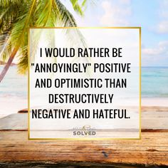 Be Positive!!!! //Entrepreneur Quotes // Positive Quotes // Business Quotes // Positivity Quotes //
