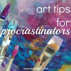 """""""i want to make art ... but i'm not"""" :: 7 tips for procrastinators. Tips and ideas to help you get back in the art studio if you're procrastinating and can't seem to stop. :)"""