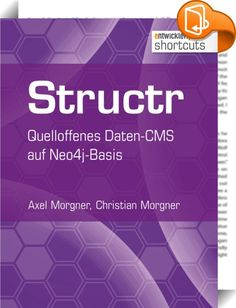 Structr    ::  Elasticsearch eignet sich zur Nutzung als Document Store ebenso wie als Suchserver über HTTP und JSON und lässt sich so aus vielen Programmierumgebungen heraus nutzen. Das erste Kapitel dieses shortcuts vermittelt dem Leser, wie er über drei verschiedene Arten von Clients (Standardclient, REST-API-Client Jest und Spring Data Elasticsearch) auf Elasticsearch zugreifen kann. In Kapitel 2 wird gezeigt, wie eine typische Java-Anwendung mit ELK verbunden wird. Die Kombination...