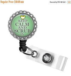 ON SALE Keep Calm Scrub In Retractable ID by craftyaddictions