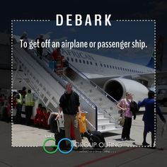 Did you know the #travelterm Debark??? #GoGroupOuting #GroupOuting