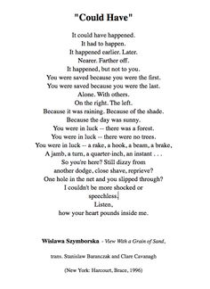 "Wislawa Szymborska - ""Could Have"""