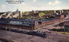 Historical Photographs Manchester NH   American_Locomotive_Company_Manchester_New_Hampshire_1912