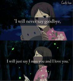 ผลการค้นหารูปภาพสำหรับ Hotarubi no mori e quotes Sad Anime Quotes, Manga Quotes, Sad Anime Couples, Real Life Quotes, Hurt Quotes, Sad Quotes, Relationship Quotes, Goodbye Quotes, Never Say Goodbye