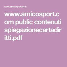 www.amicosport.com public contenuti spiegazionecartadiritti.pdf