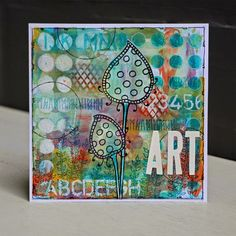 PaperArtsy: NEW PaperArtsy Products: Eclectica - Darcy Wilkinson background uses gelli plate Art Journal Pages, Art Journaling, Journal Ideas, Cool Cards, Quick Cards, Gelli Plate Printing, Mixed Media Cards, Card Tutorials, Copics