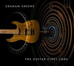 I'm a huge fan of Graham Greene's work, and a new release from him is always a special event as far as I'm concerned. 'The Guitar Vinci Code' is no exception, but even as a fan, I had to pretty muc…