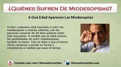 Quienes Sufren De Miodesopsias: Qué Personas Son Quienes Sufren De Miodesopsias o Moscas Volantes?  https://www.youtube.com/watch?v=en8VaaJWq_Y  #miodesopsias