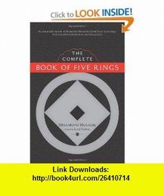 The Complete Book of Five Rings (9781590307977) Miyamoto Musashi, Kenji Tokitsu , ISBN-10: 1590307976  , ISBN-13: 978-1590307977 ,  , tutorials , pdf , ebook , torrent , downloads , rapidshare , filesonic , hotfile , megaupload , fileserve