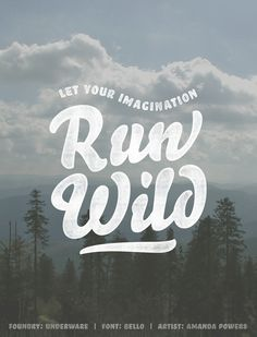 Let your imagination run wild - featuring the Bello type family from Underware. Art by Amanda Powers. #fonts #typography