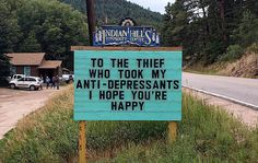 Someone In Colorado Is Putting Up The Funniest Signs Ever – Design You Trust