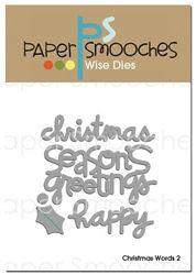 Christmas Words 2 Dies            Paper Smooches dies   $14.99