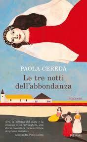 Le tre notti dell'abbondanza - Paola Cereda - 4 recensioni su Anobii