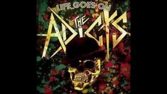 The Adicts - Life goes on full album