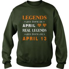 april 13 birthday T-shirt, Real legends are Born on april 13 shirts, april 13 birthday legend T-shirt, Birthday april 13 T Shirt, legends Born april 13 Hoodie Vneck #gift #ideas #Popular #Everything #Videos #Shop #Animals #pets #Architecture #Art #Cars #motorcycles #Celebrities #DIY #crafts #Design #Education #Entertainment #Food #drink #Gardening #Geek #Hair #beauty #Health #fitness #History #Holidays #events #Home decor #Humor #Illustrations #posters #Kids #parenting #Men #Outdoors…