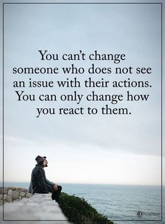 Better yet, get them out of your life, especially if their actions are rude or hurtful
