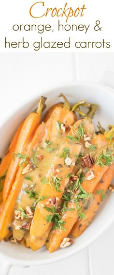 Crockpot Orange, Honey and Herb Glazed Carrots are a stunning side dish that will be a delicious addition to your holiday or Sunday dinner table. Carrots are slow cooked in butter, orange honey and herbs and finished with crunchy, toasted pecans. Healthy Side Dishes, Vegetable Side Dishes, Side Dish Recipes, Vegetable Recipes, Vegetarian Recipes, Healthy Recipes, Eat Healthy, Sweet Recipes, Easy Recipes