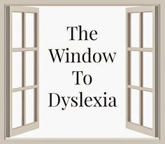 A Window To Dyslexia: Dyslexia simulation resources. Great information for Dyslexia Awareness Month