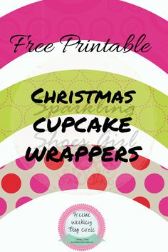 Free Christmas Cupcake Wrappers