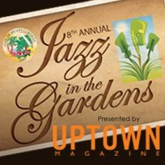 A Legendary Line-Up for the 8th Annual Jazz in the Gardens®!