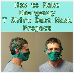 How to Make Emergency T Shirt Dust Mask Project Homesteading  - The Homestead Survival .Com