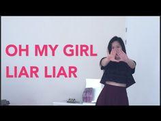 OH MY GIRL(오마이걸) - Liar Liar Dance Cover