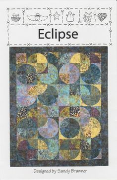 Eclipse Quilt Pattern Designed by Sandy Brawner of Quilt Country  Enjoy all the phases of the moon and catch a glimpse of the eclipse!  Fat Quarter Friendly  Finished sizes:  Mini - 48x56 Twin - 74 x 89.5 Double - 89.5 x 105 Queen - 97.25 x 112.75 King - 112.75 x 112.75  836561003927  This is a quilt to make, it is not a finished product. There are no fabrics or notions included with purchase.  Thank you for shopping with us